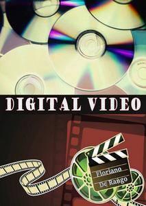 """""""Digital Video"""" ed. by Floriano De Rango"""