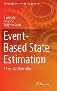 Event-Based State Estimation: A Stochastic Perspective