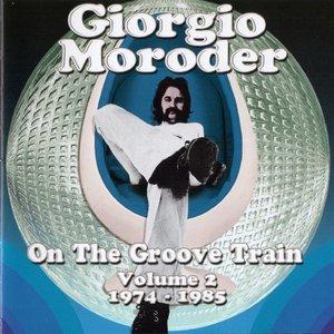 Giorgio Moroder - On The Groove Train Volume 2: 1974-1985 (2013)