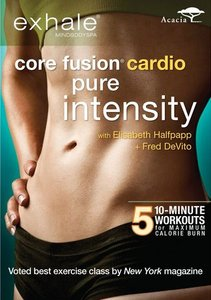 Exhale: Core Fusion - Cardio, Pure Intensity