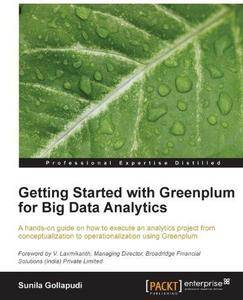 Getting Started with Greenplum for Big Data Analytics (Repost)