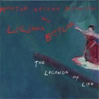 Ljiljana Buttler & Mostar Sevdah Reunion - The Legends Of Life (2005)