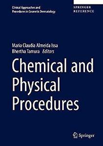 Chemical and Physical Procedures (Clinical Approaches and Procedures in Cosmetic Dermatology)