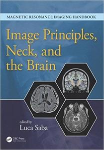 Image Principles, Neck, and the Brain (repost)