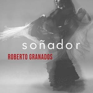 Roberto Granados - Sonador (2017)