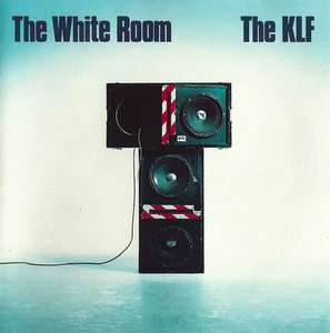 The KLF - The White Room (1991) [Original UK-Release] Re-Up