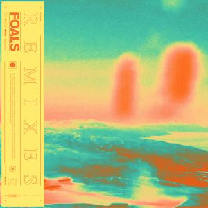Foals - Everything Not Saved Will Be Lost Part 1 (Remixes) (2019)