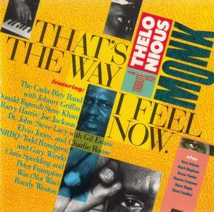 Various Artists - That's The Way I Feel Now: A Tribute To Thelonious Monk (1984) {A&M Records CD 6600}