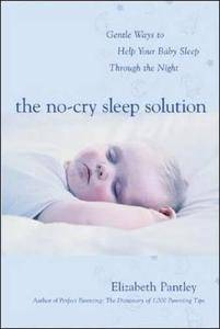 The No-Cry Sleep Solution: Gentle Ways to Help Your Baby Sleep Through the Night (Repost)