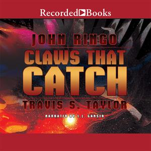 «Claws That Catch» by John Ringo,Travis Taylor