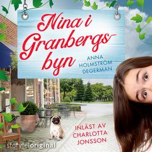 «Nina i Granbergsbyn - S1E7» by Anna Holmström Degerman