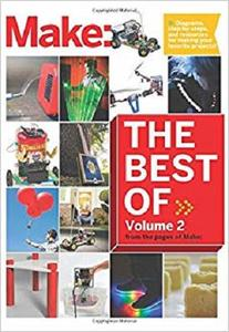 Best of Make: 65 Projects and Skill Builders from the Pages of Make  [Repost]