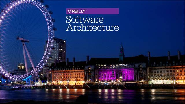 O'Reilly Software Architecture Conference 2017 - London, UK / AvaxHome