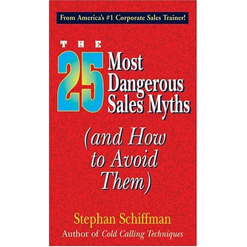 25 Most Dangerous Sales Myths
