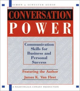 Conversation Power: Communication for Business and Personal Success (Repost)