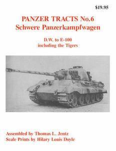 Schwere Panzerkampfwagen (Panzer Tracts No.6)