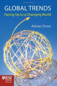 Global Trends: Facing up to a Changing World (repost)
