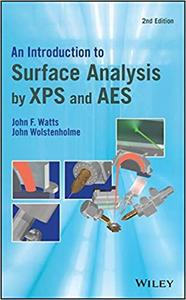 An Introduction to Surface Analysis by XPS and AES Ed 2