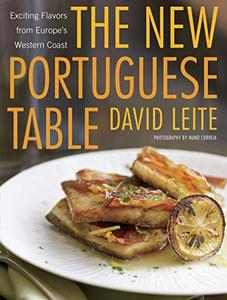 The New Portuguese Table: Exciting Flavors from Europe's Western Coast (Repost)