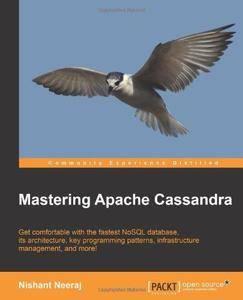 Mastering Apache Cassandra (Repost)