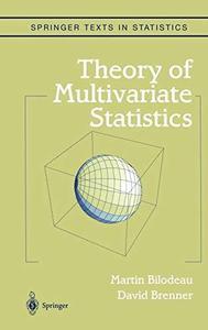 Theory of multivariate statistics