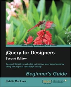 jQuery for Designers: Beginners Guide, 2nd Edition