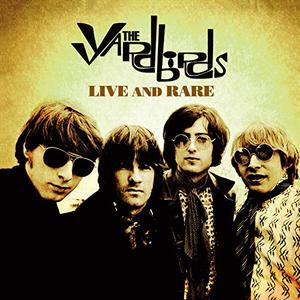 The Yardbirds – Live and Rare (2019)