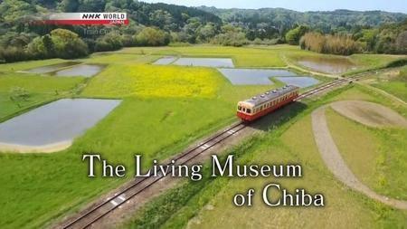 NHK - Train Cruise: The Living Museum of Chiba (2018)