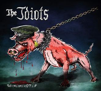 The Idiots - Schweineköter (2019)