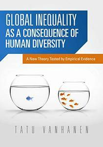 Global Inequality as a Consequence of Human Diversity: A New Theory Tested (repost)