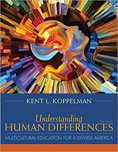 Understanding Human Differences Multicultural Education for a Diverse America, 5th edition