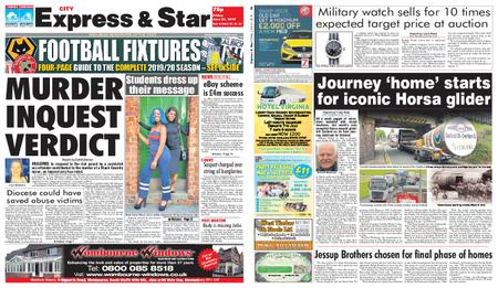 Express and Star City Edition – June 21, 2019