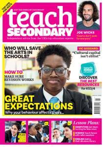 Teach Secondary - Issue 87 - November 2019