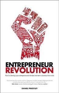 Entrepreneur Revolution: How to develop your entrepreneurial mindset and start a business that works (Repost)