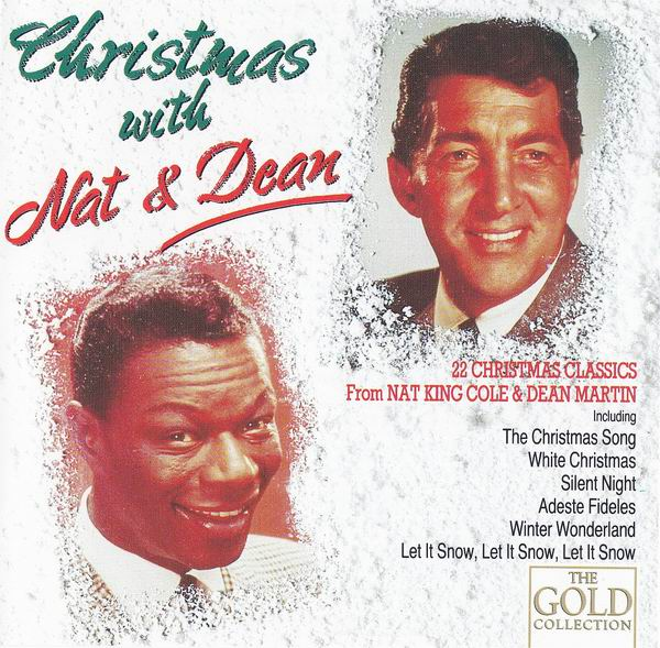 Nat King Cole & Dean Martin - Christmas With Nat & Dean (1990) (Repost)