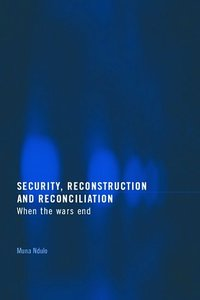 Security, Reconstruction, and Reconciliation