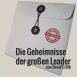 «Die Geheimnisse der großen Leader» by David El Dib