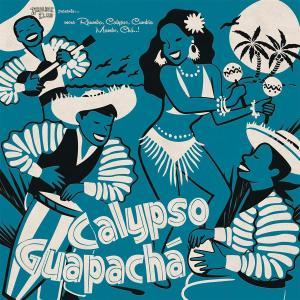 VA - Calypso Guapacha (2019)