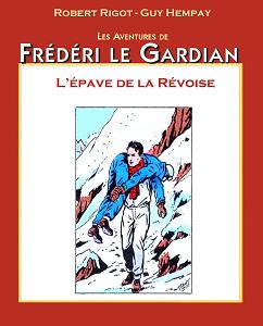 Frédéri Le Gardian - Tome 20 - L'épave de la Révoise