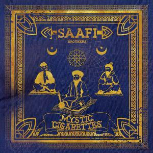 Saafi Brothers - Mystic Cigarettes (Special Mixes of Classic Flavours) (2019)