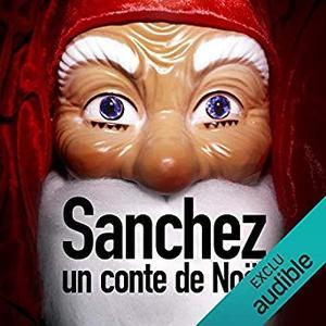"""Anonyme, """"Sanchez : Un conte de Noël"""""""
