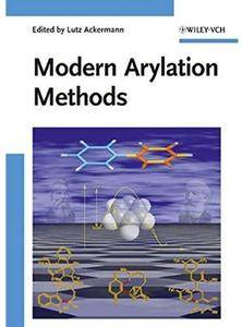 Modern Arylation Methods [Repost]