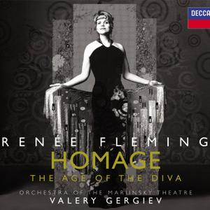 Renée Fleming, Orchestra of the Mariinsky Theatre, Valery Gergiev - Homage: The Age of the Diva (2006)