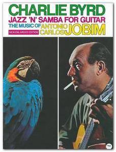 Charlie Byrd - Jazz 'n' Samba For Guitar (the music of Antonio Carlos Jobim)