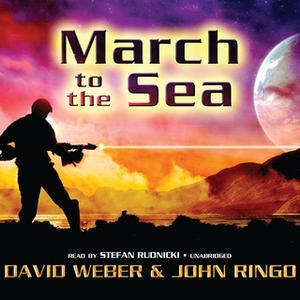 «March to the Sea» by John Ringo,David Weber