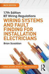 wiring systems and fault finding 17th edition iet wiring regulations