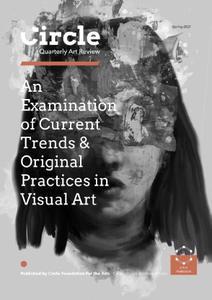 Circle Quarterly Art Review - Spring 2021