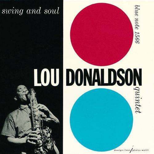 Lou Donaldson - Swing And Soul (1957) {Blue Note}