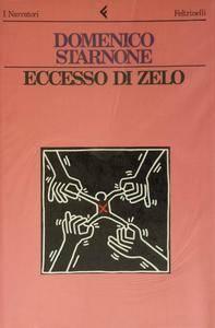 Domenico Starnone - Eccesso di zelo