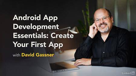 Lynda - Android App Development Essentials: Create Your First App